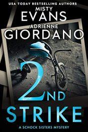 bargain ebooks 2nd Strike Mystery by Misty Evans & Adrienne Giordano