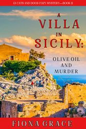 bargain ebooks A Villa in Sicily: Olive Oil and Murder Cozy Mystery by Fiona Grace