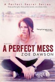 amazon bargain ebooks A Perfect Mess New Adult Romance by Zoe Dawson