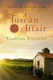 amazon bargain ebooks A Tuscan Affair Suspense Romance by Gudrun Frerichs