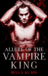 bargain ebooks Allure of the Vampire King Paranormal Romance by Bella Klaus