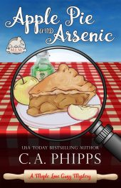 amazon bargain ebooks Apple Pie and Arsenic Cozy Mystery by C.A. Phipps