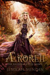 amazon bargain ebooks Æroreh Young Adult/Teen Dystopian, Fairy Tale, Science Fiction, Fantasy by Jesikah Sundin