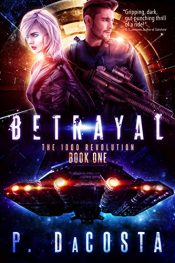 bargain ebooks Betrayal Space Opera Action/Adventure by Pippa DaCosta