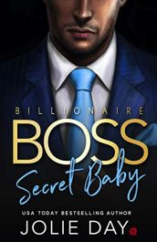 amazon bargain ebooks Billionaire BOSS: Secret Baby Erotic Romance by Jolie Day