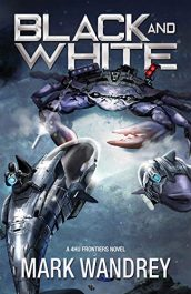 amazon bargain ebooks Black and White Science Fiction by Mark Wandrey