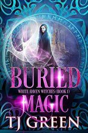 bargain ebooks Buried Magic Fantasy by TJ Green