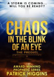 bargain ebooks Chaos In The Blink Of An Eye Christian Science Fiction by Patrick Higgins