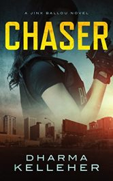 bargain ebooks Chaser Action Thriller by Dharma Kelleher