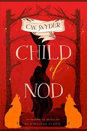 bargain ebooks Child of Nod Dark Fantasy Horror by C. W. Snyder