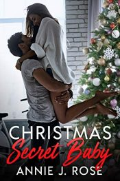 bargain ebooks Christmas Secret Baby Contemporary Romance by Annie J. Rose