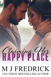 bargain ebooks Claiming Her Happy Place Contemporary Romance by MJ Fredrick