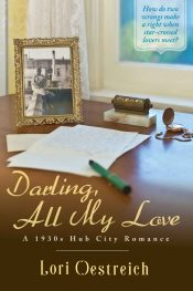 bargain ebooks Darling, All My Love Historical Romance by Lori Oestreich