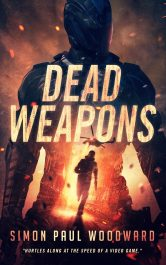 bargain ebooks Dead Weapons Science Fiction Action Thriller by Simon Paul Woodward