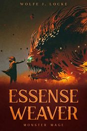 bargain ebooks Essence Weaver (Monster Mage) Young Adult/Teen Horror by Wolfe Locke
