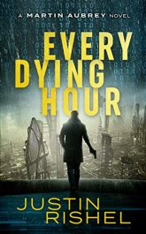 bargain ebooks Every Dying Hour Technothriller by Justin Rishel