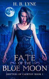bargain ebooks Fate of the Blue Moon Dark Urban Fantasy Horror by H. B. Lyne