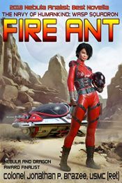 amazon bargain ebooks Fire Ant Science Fiction by Jonathan P. Brazee