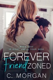 bargain ebooks Forever Friend Zoned Contemporary Romance by C. Morgan
