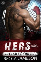 amazon bargain ebooks Hers (The Fight Club Book 4) Erotic Romance by Becca Jameson