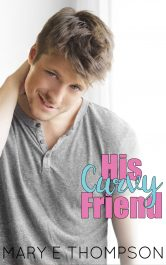 bargain ebooks His Curvy Friend Contemporary Small Town Romance by Mary E Thompson