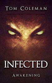 bargain ebooks INFECTED Awakening Horror by Tom Coleman