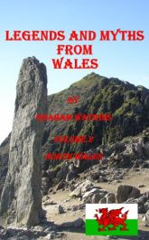 bargain ebooks Legends and Myths From Wales - North Wales Historical Fiction, Folklore by Graham Watkins