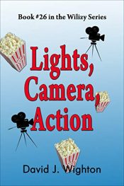 bargain ebooks Lights, Camera, Action (Wilizy Book 26) Young Adult/Teen Adventure by David Wighton