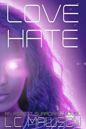 amazon bargain ebooks Love/Hate Young Adult/Teen by L.C. Mawson