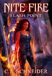 amazon bargain ebooks Nite Fire: Flash Point Urban Fantasy Thriller by C. L. Schneider