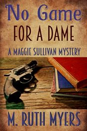 bargain ebooks No Game for a Dame Historical Mystery by M. Ruth Myers