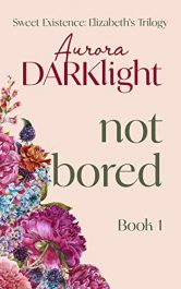 bargain ebooks not bored Contemporary Romance by Aurora Darklight