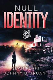bargain ebooks Null Identity SciFi Thriller by Sean Platt & Johnny B. Truant