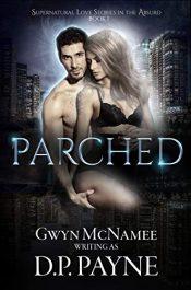 bargain ebooks Parched Erotic Romance by D.P. Payne
