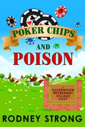 bargain ebooks Poker Chips and Poison Cozy Mystery by Rodney Strong