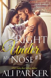 bargain ebooks Right Under My Nose #1 Contemporary Romance by Ali Parker