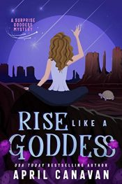 bargain ebooks Rise Like a Goddess Paranormal Cozy Mystery by April Canavan