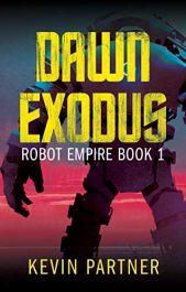 bargain ebooks Robot Empire: Dawn Exodus Science Fiction Adventure by Kevin Partner