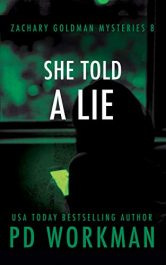 bargain ebooks She Told a Lie Mystery by P.D. Workman