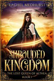 bargain ebooks Shrouded Kingdom Historical Fantasy by Rachel Medhurst