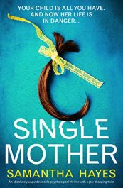 bargain ebooks Single Mother Psychological Thriller by Samantha Hayes