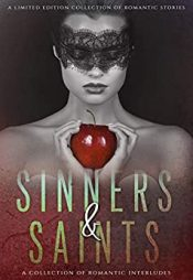 amazon bargain ebooks Sinners & Saints: A Collection of Romantic Interludes Anthology/Collection Romance by Multiple Authors