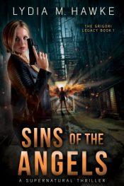 bargain ebooks Sins of the Angels Urban Fantasy/Supernatural Thriller by Lydia M. Hawke