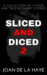 amazon bargain ebooks Sliced and Diced 2 Horror by Joan De La Haye