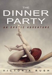 bargain ebooks The Dinner Party Erotic Romance by Victoria Rush