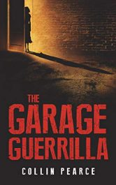 bargain ebooks The Garage Guerrilla Thriller by Collin Pearce