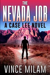bargain ebooks The Nevada Job Action/Adventure by Vince Milam