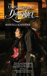 bargain ebooks The Unforgiving Daughter Romantic Western Thriller by Manuela Schneider