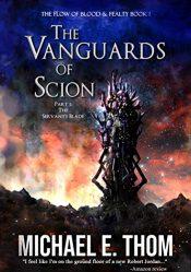 bargain ebooks The Vanguards of Scion Part 1: The Servant's Blade Dark Fantasy Horror by Michael E. Thom