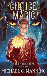 amazon bargain ebooks The Choice of Magic Young Adult/Teen Fantasy by Michael G. Manning